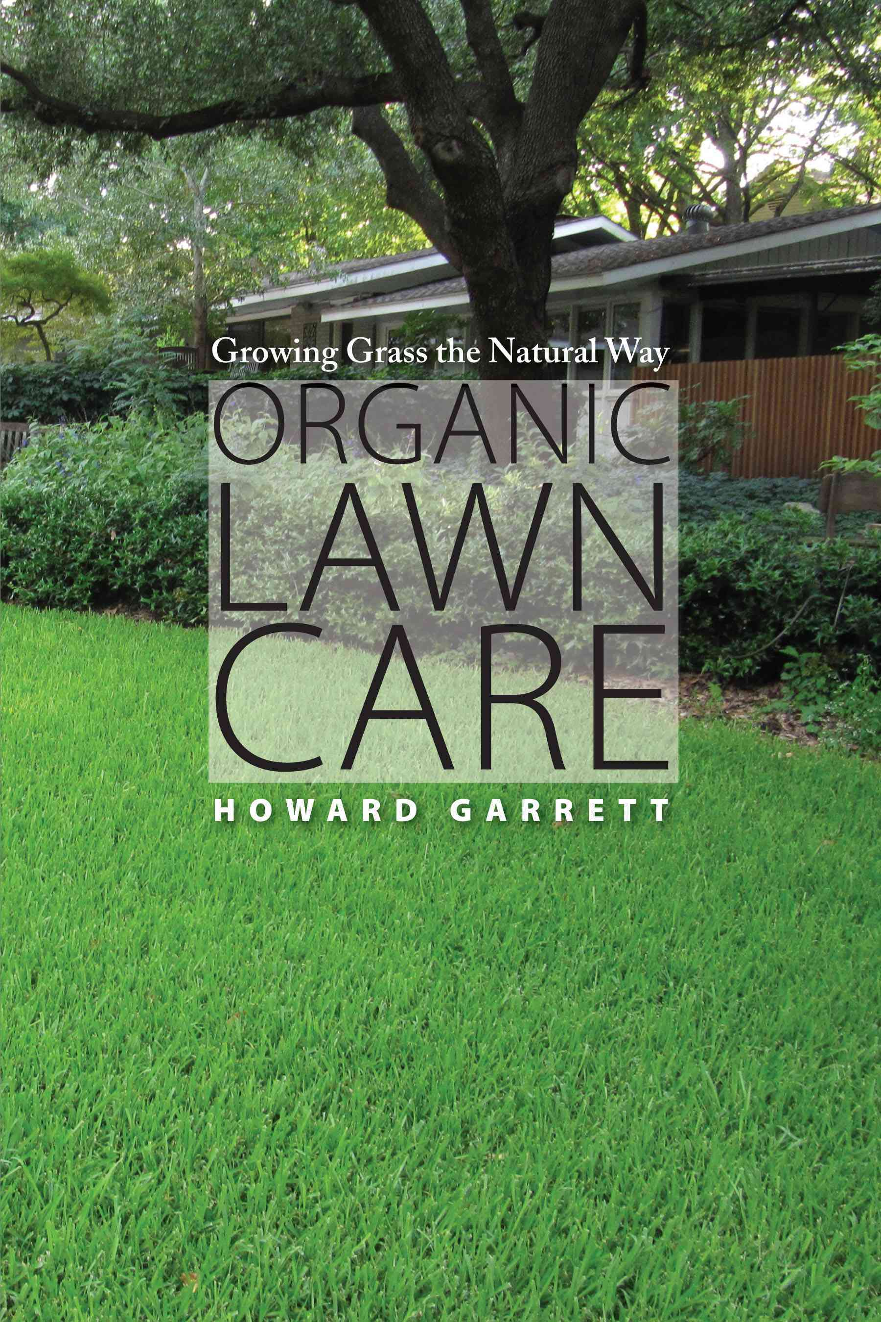 Organic Lawn Care By Garrett, Howard